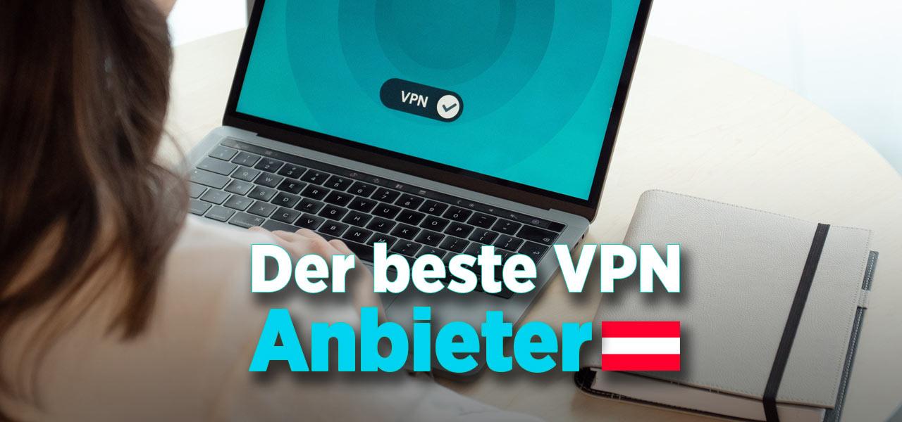 VPN Test: Top-Ranking VPN Anbieter