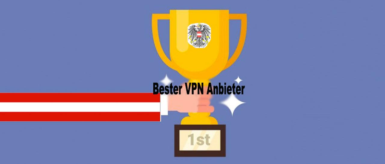 Bester VPN Anbieter Österreich