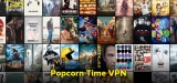 Popcorn Time illegal? Wie Sie sicher per VPN streamen können
